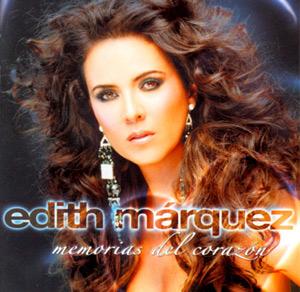 Edith Marquez Memorias en el corazon