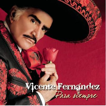 Vicente Fernández Para Siempre portada