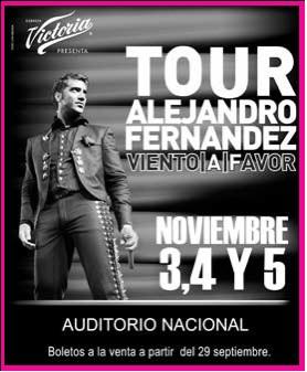 Alejandro Fernandez en Auditorio Nacional