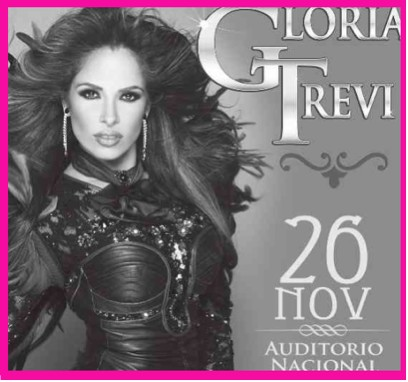 Gloria Trevi en Auditorio Nacional 26 de Noviembre