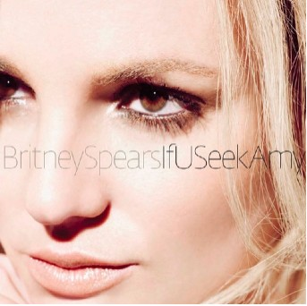 Portada del sencillo If U Seek Amy de Britney Spears