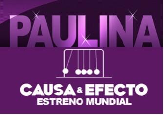 Paulina Rubio estrena Causa y Efecto