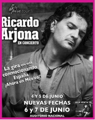 Ricardo Arjona 6 y 7 de Junio en Auditorio Nacional