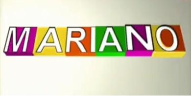 Acortan Mariano en tu vida