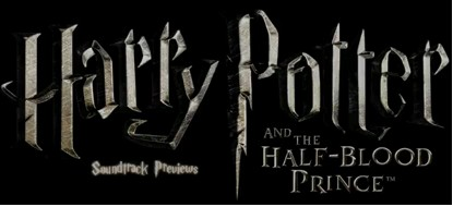 Adelanto del Soundtrack de Harry Potter and the Half-Blood Prince