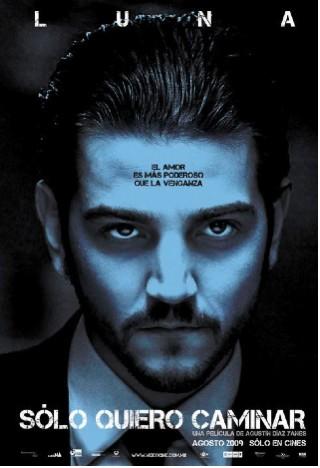 Cartel Diego Luna Solo quiero Caminar