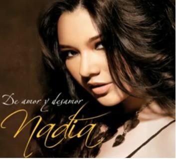 Nadia De Amor y Desamor