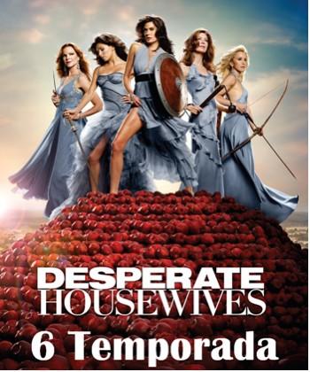 Esposas Desesperadas sexta temporada