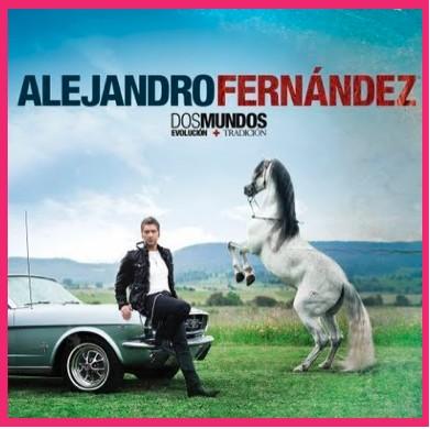 Portada del disco Dos Mundos de Alejandro Fernandez