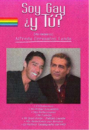 Hoy se presenta el libro Soy Gay ¿Y Tú? de Alfredo Cervantes Landa