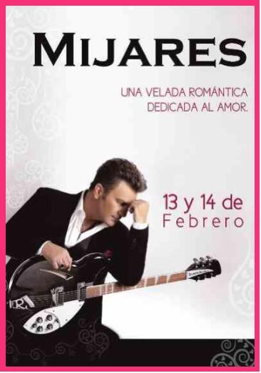 Mijares en el Auditorio Nacional 13 y 14 de Febrero