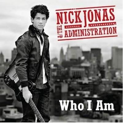 Portada Who I AmNick Jonas And the Administration