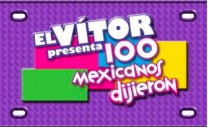 Regresa 100 Mexicanos Dijieron