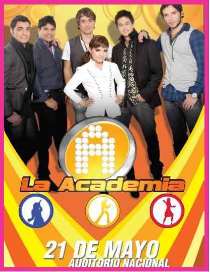 La Academia septima generación en Auditroio Nacional