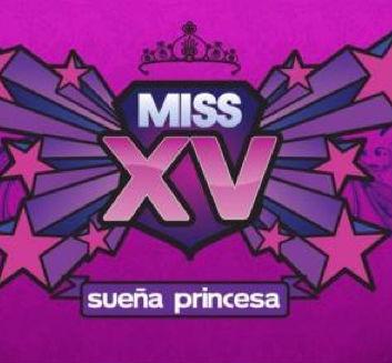 Miss XV Sueña Princesa