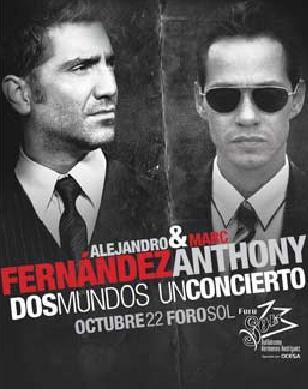 Alejandro Fernandez y Marc Anthony en el Foro Sol 22 de octubre