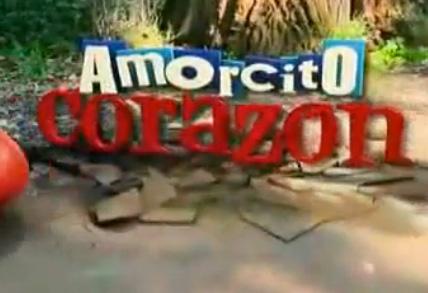 Amorcito Corazón inicia 29 de agosto