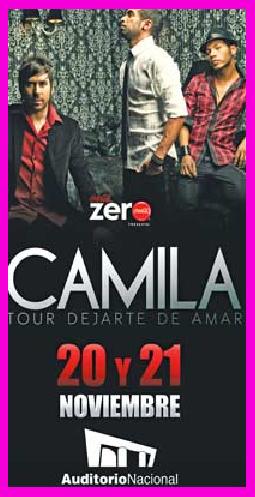 Camila 20 y 21 de noviembre en Auditorio Nacional