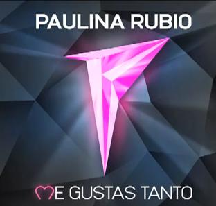 Paulina Rubio estrena Me gustas tanto