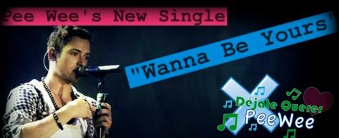 Pee Wee estrena Wanna be Yours su nuevo sencillo