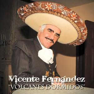 Escucha Volcanes Dormidos nuevo sencillo de Vicente Fernández