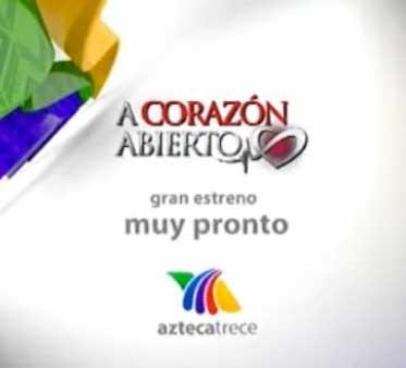 Promos A Corazón Abierto de Azteca