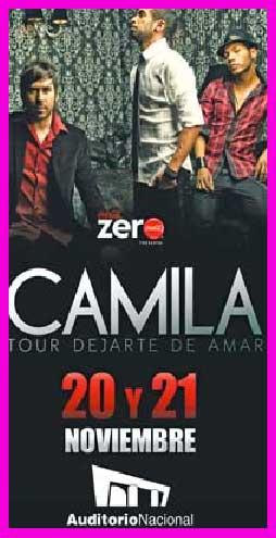 Camila 26 y 27 noviembre en Auditorio Nacional