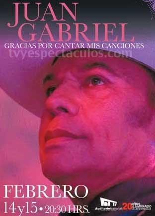 Juan Gabriel en Auditorio Nacional 14 y 15 de febrero