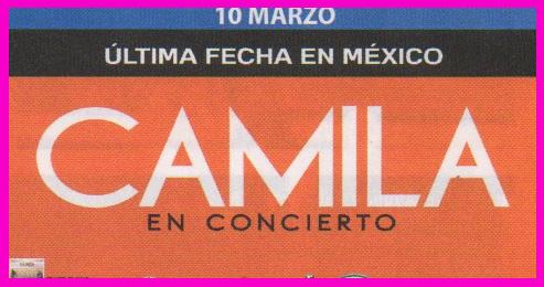 Camila 10 de marzo en Foro Sol