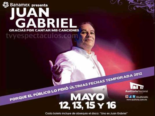 Juan Gabriel 12, 13, 15 y 16 de Mayo en Auditorio Nacional