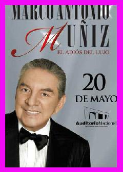 Marco Antonio Muñiz por última vez en México