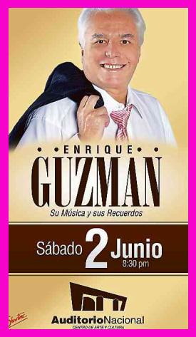 Enrique Guzmán en Auditorio Nacional 2 de junio