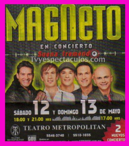 Magneto en Metropolitan 12 y 13 de mayo