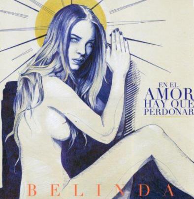 Hoy estrena Belinda En el amor hay que perdonar