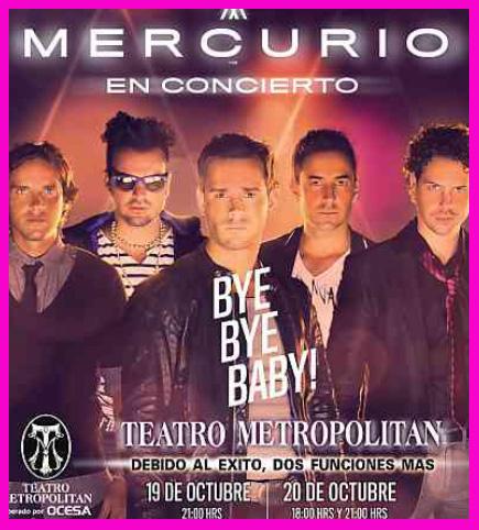 Mercurio en Teatro Metropolitan 19 y 20 de octubre