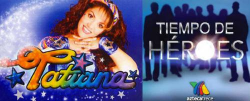 Concluyen transmisiones El Show de Tatiana y Tiempo de Héroes
