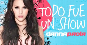 Danna Paola graba video Todo fue un show