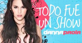 Danna Paola graba video Todo fue un show