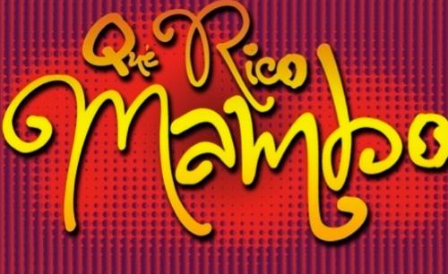 Qué rico Mambo estreno 5 de octubre en el Teatro Blanquita