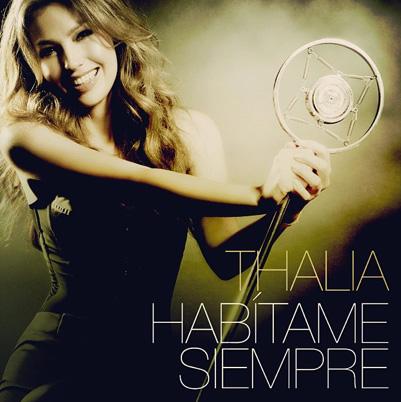 Thalía presentó la portada de Habítame Siempre