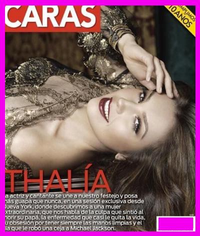 Revista Caras festeja 10 años con Thalía