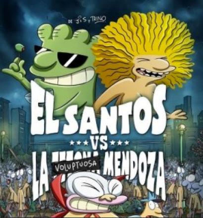 El Santos contra la Tetona Mendoza estreno 30 de noviembre