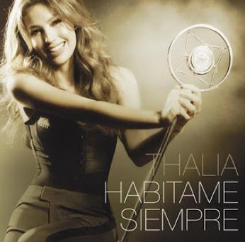 Especial Habítame Siempre de Thalía