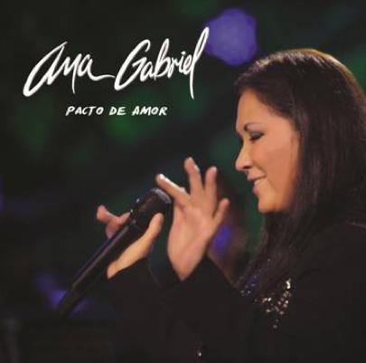Ana Gabriel regresa con Pacto de Amor