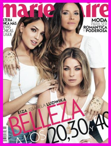 Eiza González, Issabela Camil y Ludwika Paleta en Revista Marie Claire