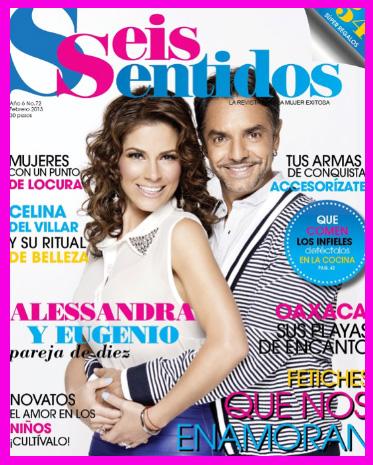 Alessandra Rosaldo y Eugenio Derbez en Revista Seis Sentidos