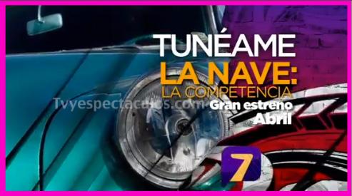 Tunéame la Nave La Competencia por Azteca 7