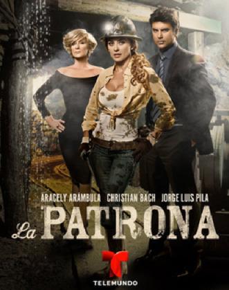 La Patrona por Galavisión estreno 15 de abril