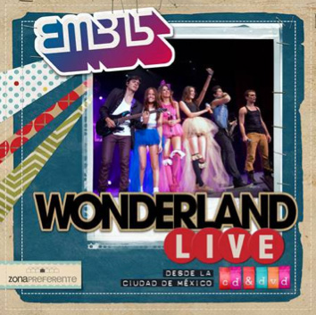 Wonderland Live  Zona Preferente de EME15 a la venta 30 de abril