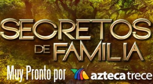 Inicio de Secretos de Familia 13 de mayo